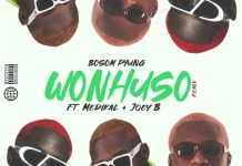 Bosom P-Yung Wonhuso Remix Ft Medikal & Joey B mp3 download