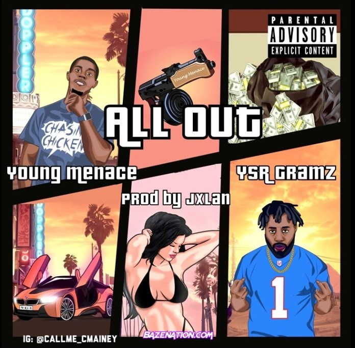 Young Menace All Out Ft YSR Gramz mp3 download