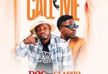 DOC Ft ClassiQ Call Me mp3 download