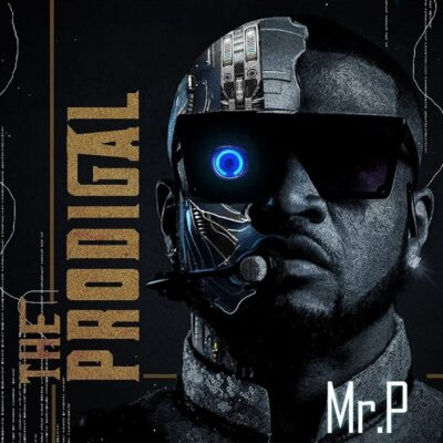 Mr P The Prodigal album 2021 download
