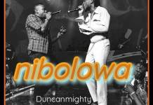 Duncan Mighty Nibolowa Ft Burna Boy mp3 download