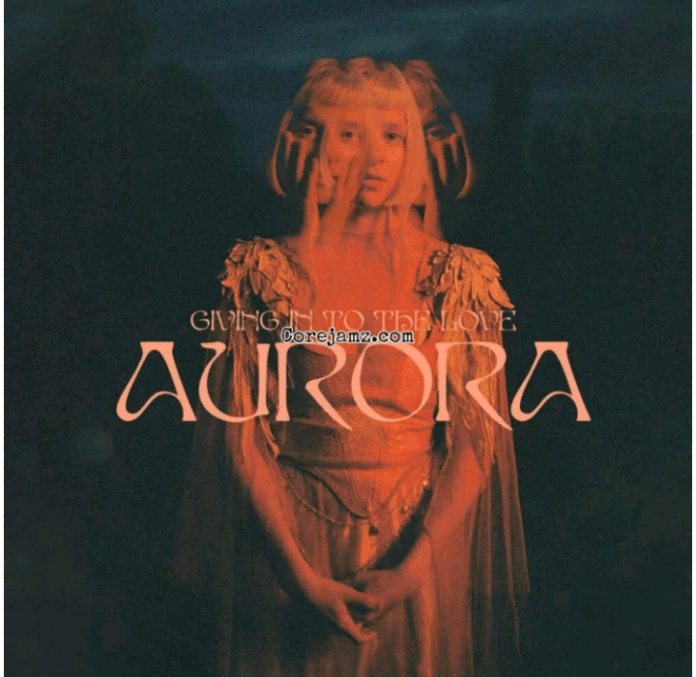 AURORA Giving In To The Love mp3 Download