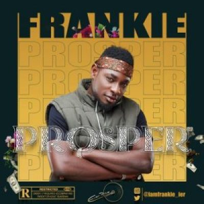 Frankie Prosper Mp3 Download