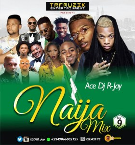DOWNLOAD MIXTAPE Dj R-Jay - Naija Mix Vol.9