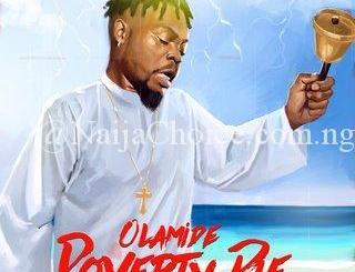 """DOWNLOAD MP3: Olamide – """"Poverty Die"""""""