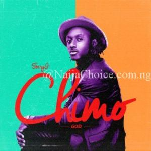 "DOWNLOAD MP3: Terry G – ""Chimo"""