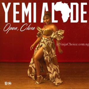 DOWNLOAD MP3: Yemi Alade – Open Close