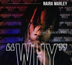 DOWNLOAD MP3: Naira Marley – Why