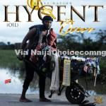 DOWNLOAD MP3: Hycent – Ororo (Oil)