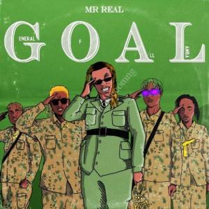 DOWNLOAD FULL EP: Mr Real – General Of All Lamba (GOAL) (EP)