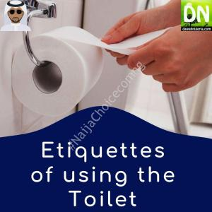 The Islamic Etiquette On How To Use The Toilet (photos)