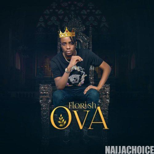 DOWNLOAD MP3: Florish – Ova (Kizz Daniel Diss)