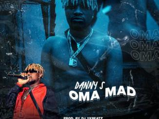 DOWNLOAD music: Danny S – Oma Mad