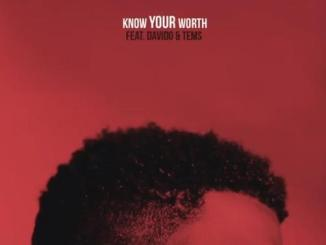 DOWNLOAD music: Khalid – Know Your Worth (Remix) ft. Davido x Tems