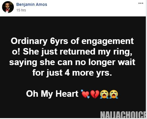 """""""She returned the ring after only 6 years of engagement"""" – Heartbroken Man cries out."""