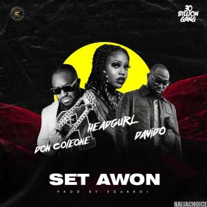 DOWNLOAD music: Davido x Head Gurl x Don Coleone – Set Awon