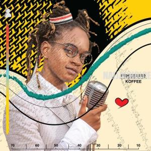 DOWNLOAD MP3: Koffee – Pressure