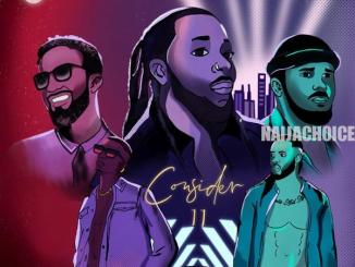 DOWNLOAD MP3: Del B – Consider (Remix) ft. Wizkid, Flavour, Kes, Walshy Fire
