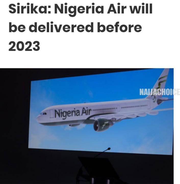 Nigeria Air Will Be Delivered Before 2023 - Sirika