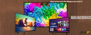 6 Ways To Increase The Lifespan Of An LED TV