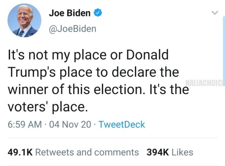 Biden Replies Trump: 'You Can't Declare The Winner Of This Election'