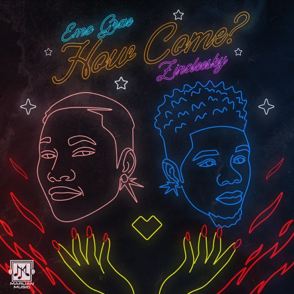 DOWNLOAD MP3: EMO Grae – How Come ft. Zinoleesky