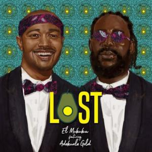 DOWNLOAD MP3: El Mukuka – Lost Ft. Adekunle Gold
