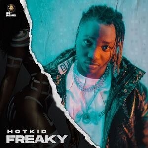DOWNLOAD MP3: HotKid - Freaky