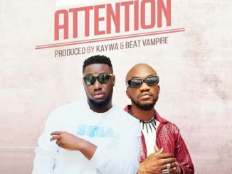 DOWNLOAD MP3: Mikey Benzy – Body Attention Ft Mr Drew (Prod By Kaywa)