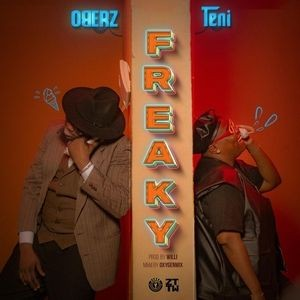DOWNLOAD MP3: Oberz Ft. Teni – Freaky