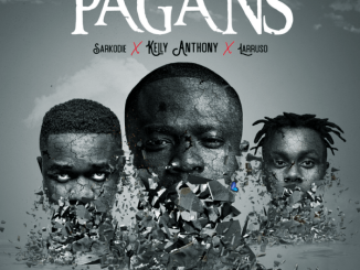 DOWNLOAD MP3: Kelly Anthony – Pagans Ft Sarkodie x Larruso