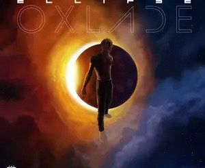 DOWNLOAD FULL EP: Oxlade – Eclipse