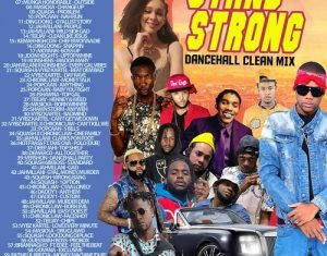 Dj Roy – Stand Strong Dancehall Mix
