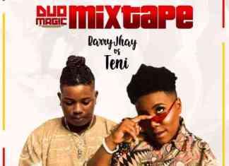 Best Of Barry Jhay Vs Teni Dj Mixtape