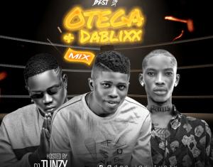 Dj Tunzy – Best Of Otega & Dablixx Osha Mix
