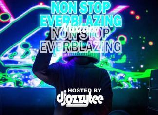 DJ Ozzytee – Non Stop Everblazing Mix
