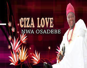 Best Of Ciza Love DJ Mixtape (Ciza Love Music Mp3 Songs)