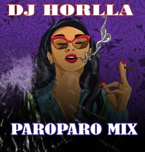 DJ Horlla – Paroparo Mix