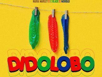 Naira Marley, C Black, Mohbad – Dido Lobo