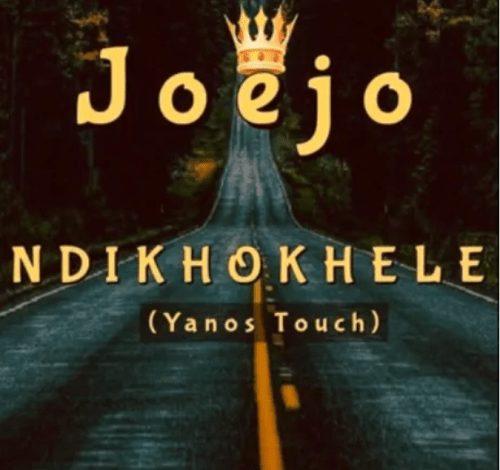 Joejo – Ndikhokhele (Yanos Touch) mp3 download