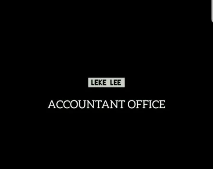 Leke Lee – Accountant Office mp3 download