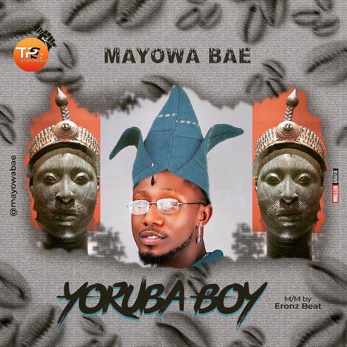 Mayowa Bae – Yoruba Boy mp3 download
