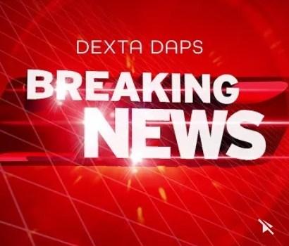 Dexta Daps – Breaking News mp3 download