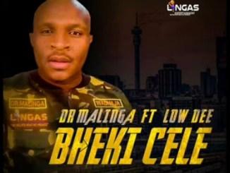 Dr Malinga – Bheki Cele Ft. Low Dee