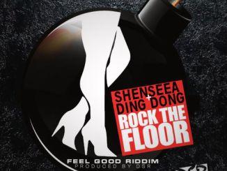 Shenseea Ft. Ding Dong – Rock The Floor