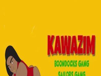 Boondocks Gang – Kawazim Ft. Sailors, Magix Enga