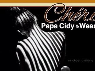Papa Cidy x Weasel – Cheri