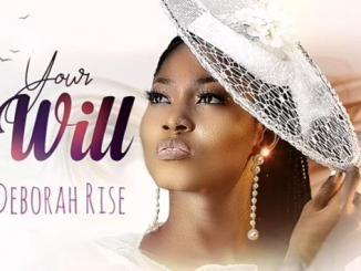 Deborah Rise – Your Will