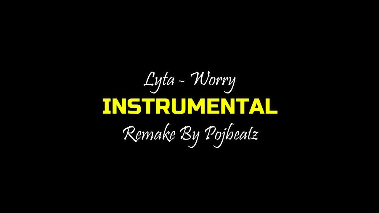 Lyta – Worry (Instrumental) mp3 download