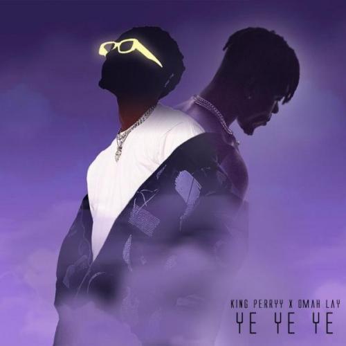 Omah Lay – Ye Ye Ye (Remix) Ft. King Perryy mp3 download